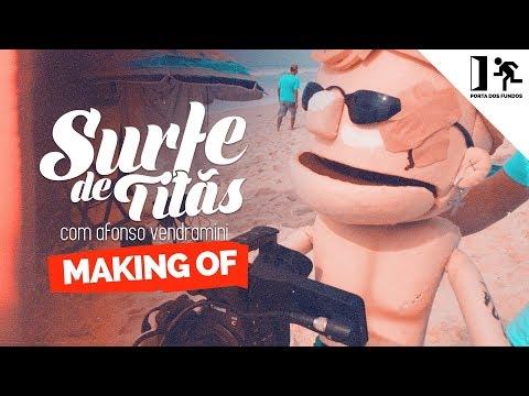 MAKING OF - SURFE DE TITÃS Vídeos de zueiras e brincadeiras: zuera, video clips, brincadeiras, pegadinhas, lançamentos, vídeos, sustos