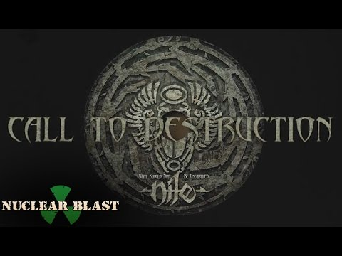 NILE -  Call to Destruction (OFFICIAL TRACK & LYRICS)