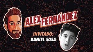 Daniel Sosa - Ep. 28 - El Podcast de Alex Fdz