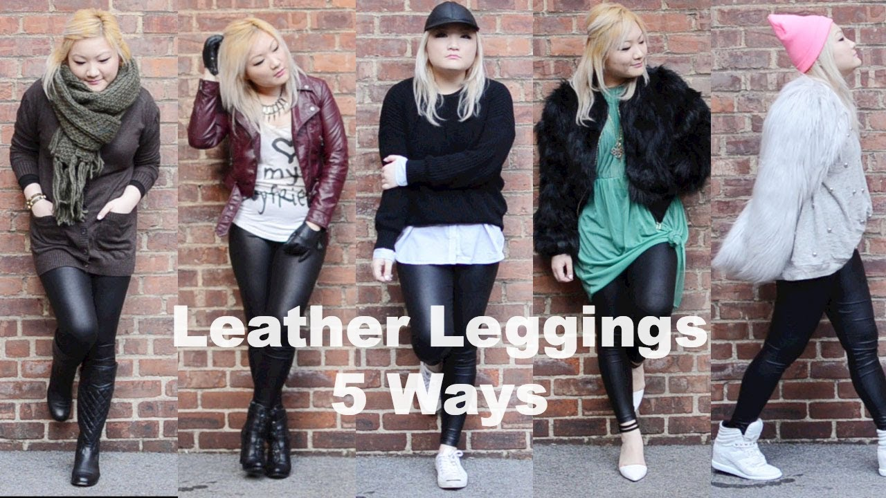 5 Ways to Wear Leather Leggings