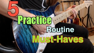 5 Practice Routine Must-Haves ( With Tabs)