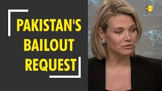 US to evaluate Pakistan's bailout request