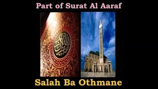Part of Surat Al Aaraf - Salah Ba Othmane