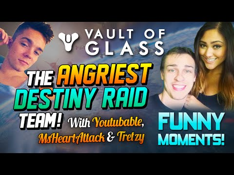 Angriest Raid Team on Destiny with Youtubable, MsHeartAttack & Tretzy