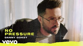 Danny Gokey - No Pressure (Audio)