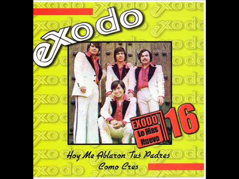 GRUPO EXODO - COMO CRES