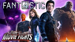 How To Fix The Fantastic Four - Movie Fights!