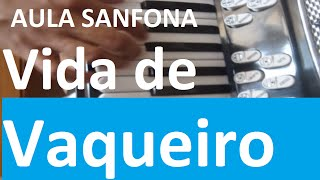 VIDA DE VAQUEIRO SANFONA COVER TUTORIAL VIDEO AULA