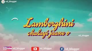 All Clip Of Lamborghini Song With Lyrics Bhclip Com