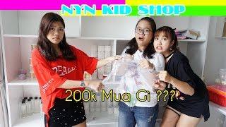 THỬ THÁCH 200K MUA ĐƯỢC GÌ Ở NYN KID SHOP   Troll Chị Vannie
