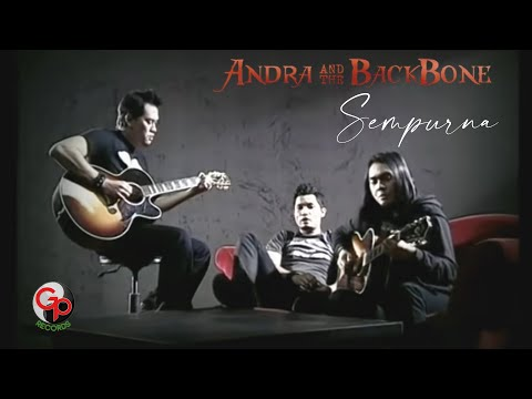 Andra And The Backbone - Sepurna