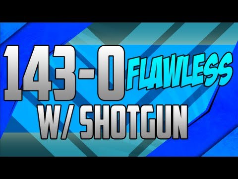 Black Ops 2 | 143-0 Flawless with Shotgun | Tips On Going Flawless