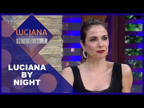 Luciana by Night comBárbara Fialho e Israel Novaes - Completo 29/01/2019