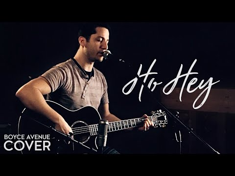 The Lumineers - Ho Hey (Boyce Avenue acoustic cover) on iTunes & Spotify
