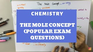 Chemistry - The Mole Concept (Popular Exam Questions)