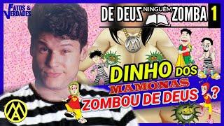 DINHO ZOMBOU DE DEUS?