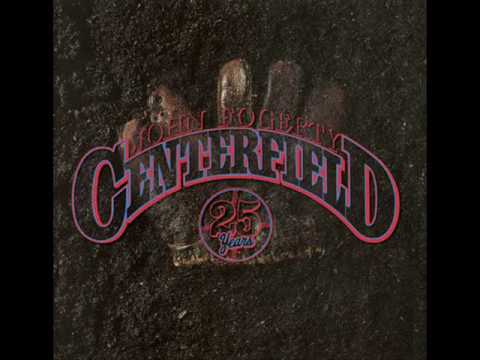 Searchlight JOHN FOGERTY CENTERFIELD 25th Anniversary Edition Out 6 29