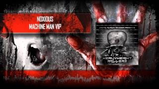 Noxious - Machine Man VIP