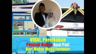 VIRAL, Pernikahan Penjual Bakso Asal Pati Berikan Mahar Mobil Fortuner