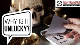 Why is Friday the 13th Considered Unlucky?