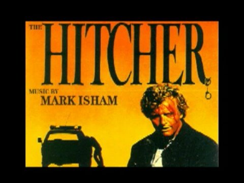 Mark Isham - The Hitcher