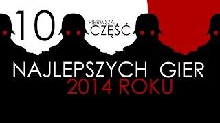 10 najlepszych gier 2014 roku... zdaniem redakcji gry-online.pl (część 1/2)