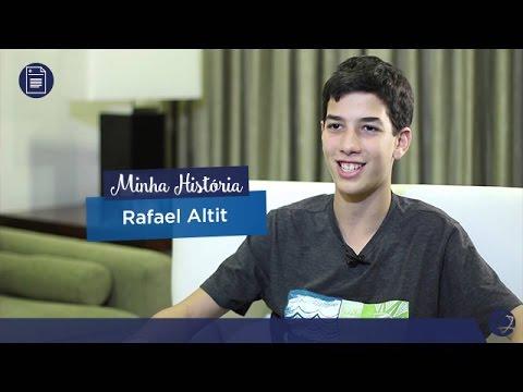 Vídeo - Minha História - Rafael Altit