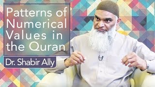 Video: Patterns of Numerical Values in the Quran - Shabir Ally