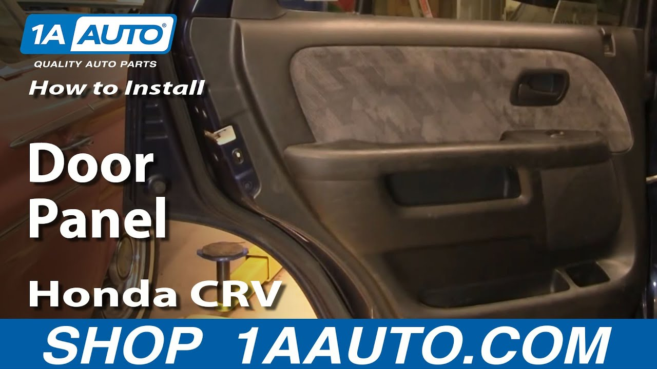 How To Install Replace Rear Door Panel Honda Cr V 02 06