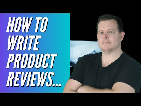 Affiliate Marketing: How To Write Product Reviews That Convert (This Works For ME)