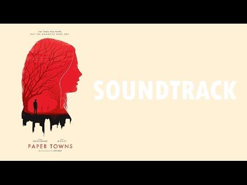 Paper Towns   Original Soundtrack (Unnoficial)