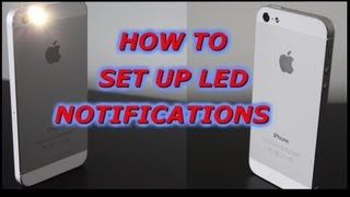 How To Get LED Notifications iPhone 5, iPhone 4s iPhone 4