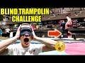 Blind trampolin challenge