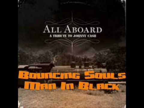 Bouncing Souls - Man In Black (Johnny Cash Tribute)