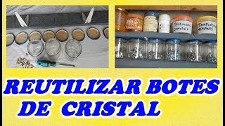 Como Reutilizar Frascos De Crista // How to Reuse glass jars