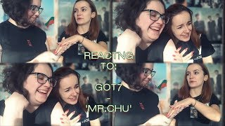 REACTING TO OLD GOT7 PERFORMANCES: 'MR. CHU'.