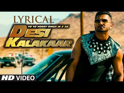 Lyrical: Desi Kalakaar Full Song With Lyrics | Yo Yo Honey Singh | Sonakshi Sinha video