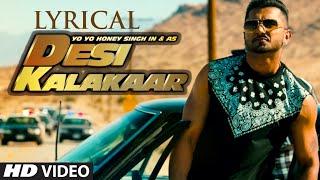 LYRICAL: Desi Kalakaar Full Song with LYRICS | Yo Yo Honey Singh | Sonakshi Sinha