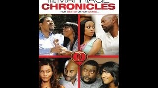 The Marriage Chronicles Full Movie
