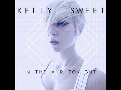 Kelly Sweet - In The Air Tonight