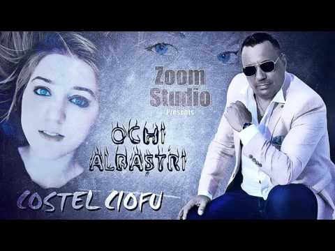 Costel Ciofu - Ochi albastri (Oficial Audio Track 2017)