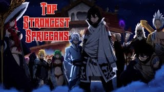 Top 12 Strongest Fairy Tail Spriggans