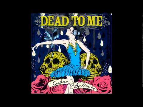Dead To Me - Something New
