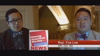 HMONG AMERICAN WEEKLY: Legislative update from Rep. Fue Lee at the MN State Capitol.