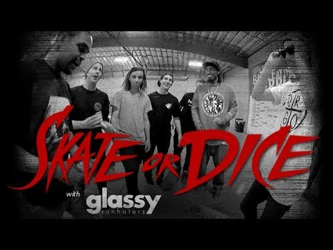 Skate or Dice! - Glassy