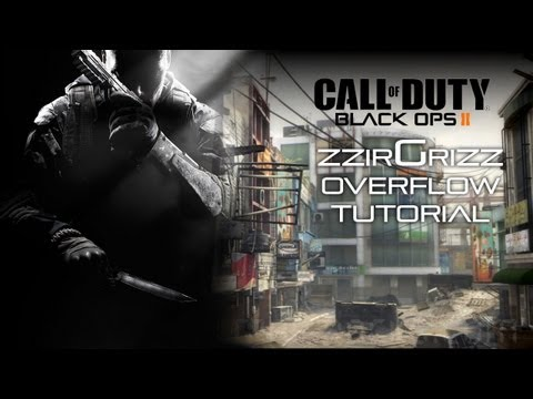 BO2: zzirGrizz Overflow Tutorial