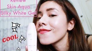 |Review| Skin Aqua Silky White Gel - Gel chống nắng dưỡng da|GZ's Channel|