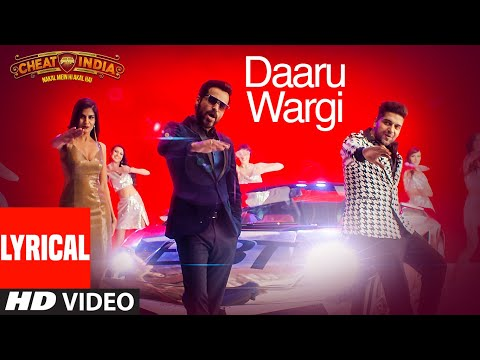 Lyrical: Daaru Wargi | CHEAT INDIA | Emraan Hashmi |Guru Randhawa | Shreya Dhanwanthary | T-Series