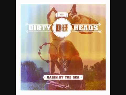 Dirty Heads - On My Way