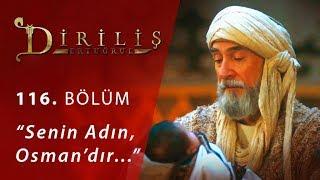 Senin adın, Osman'dır… - Diriliş Ertuğrul 116.Bölüm